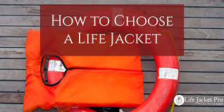 Figure 7: How to Choose a SOLAS Inflatable Life Jacket